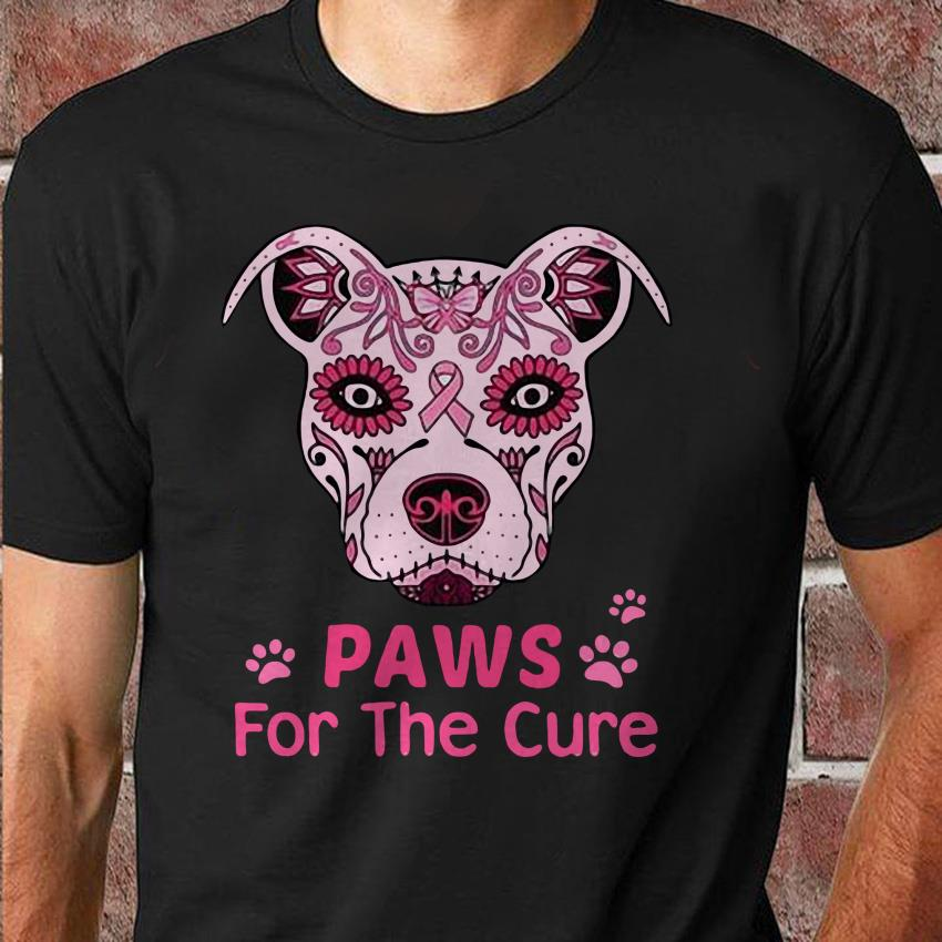 Paws for the cure pit bull poco loco sugar skull br east cancer unisex shirt