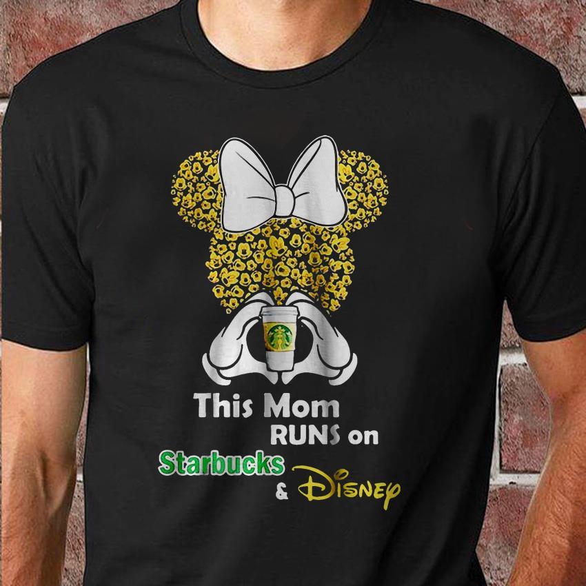 This mom runs on Starbucks and Disney minnie unisex shirt