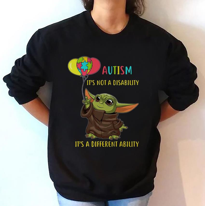 Baby Yoda balloon autism its not a disability sweatshirt