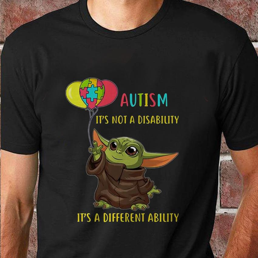 Baby Yoda balloon autism its not a disability t-shirt