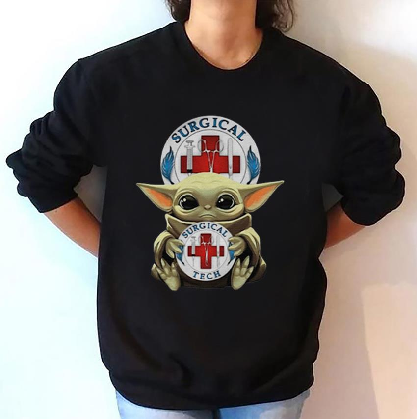 The Mandalorian Baby Yoda hugs Surgical Tech sweatshirt