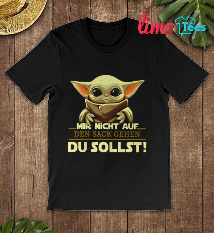 The Mandalorian baby Yoda mir nicht auf den sack gehen du unisex t-shirt