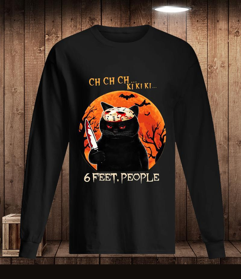 Black cat 6 feet people Halloween t-s Longsleeve