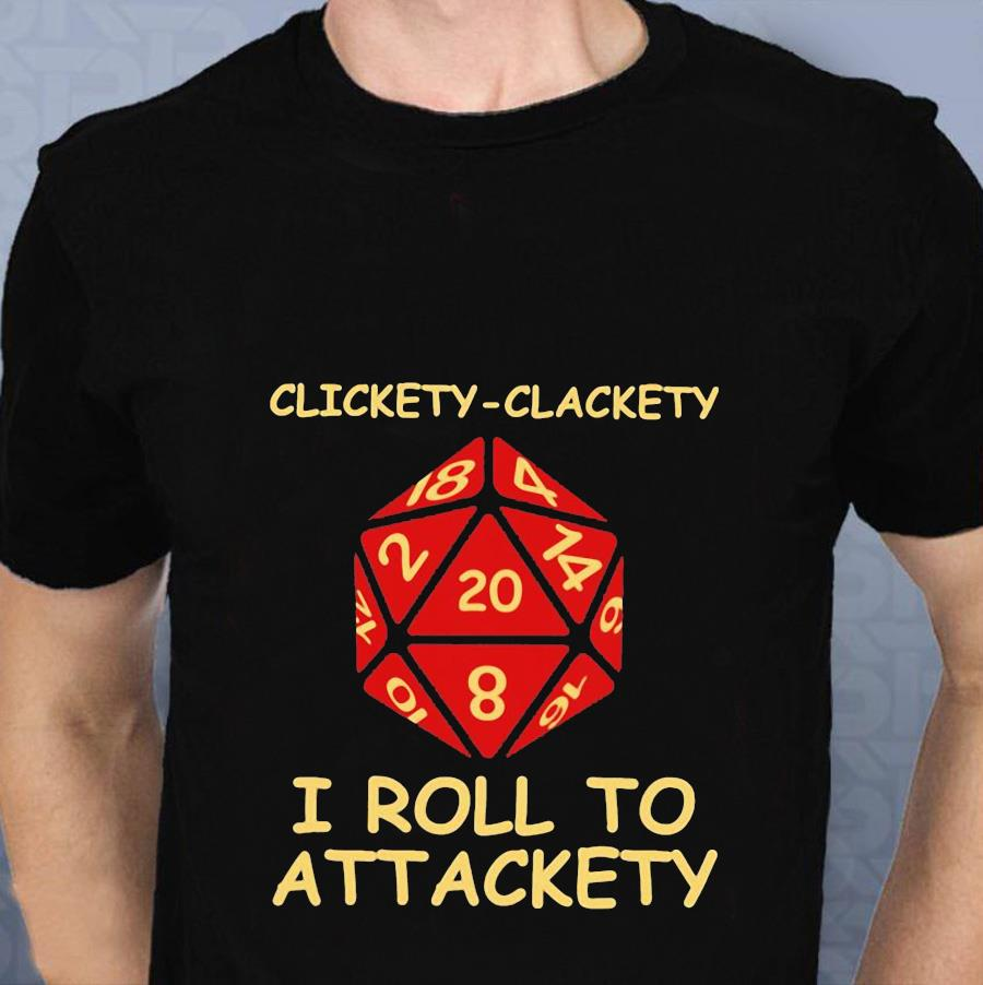 Clickety clackety I roll to attackety Dungeonst-shirt