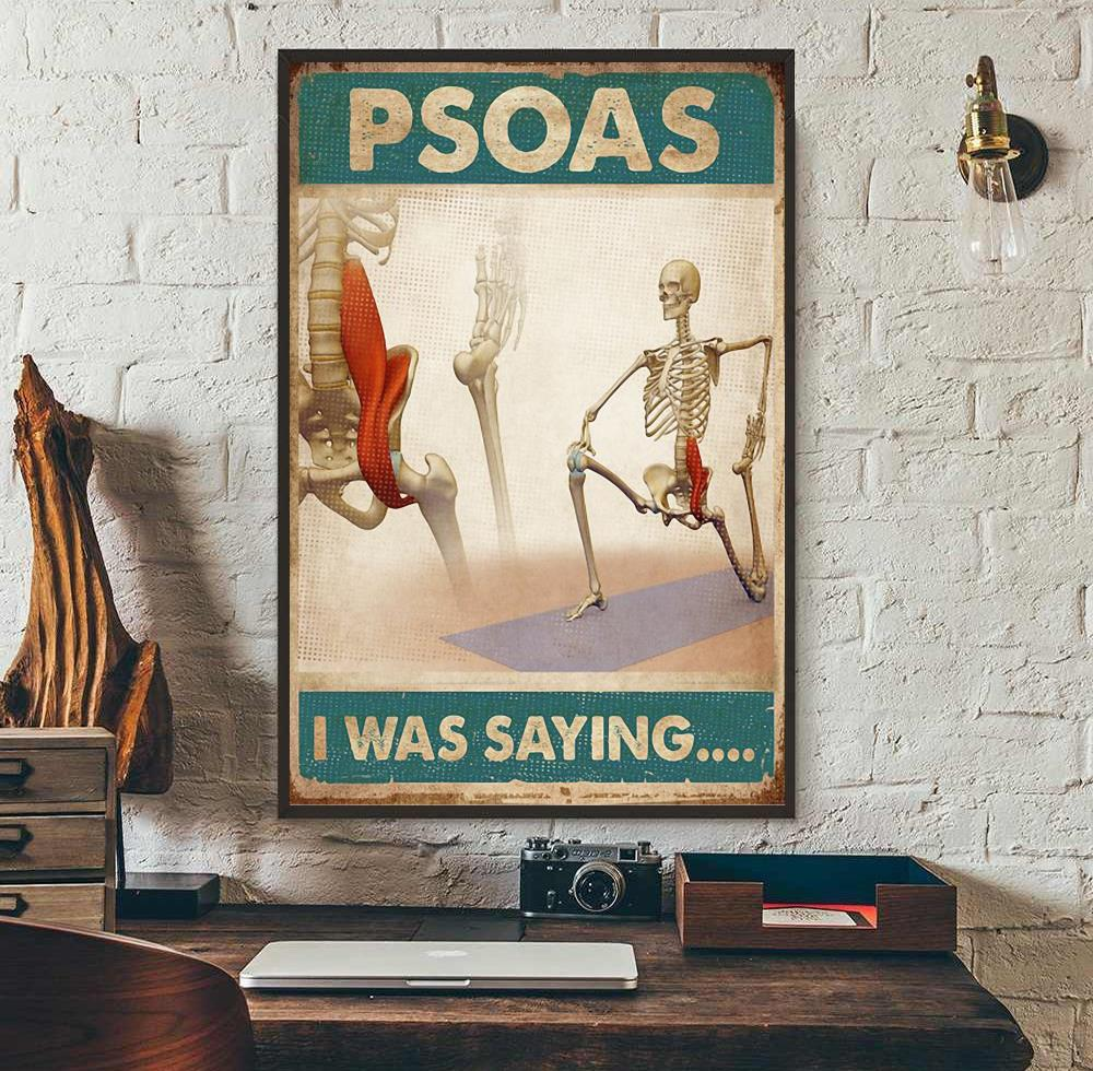 Skeletion Psoas I was saying poster canvas wall art