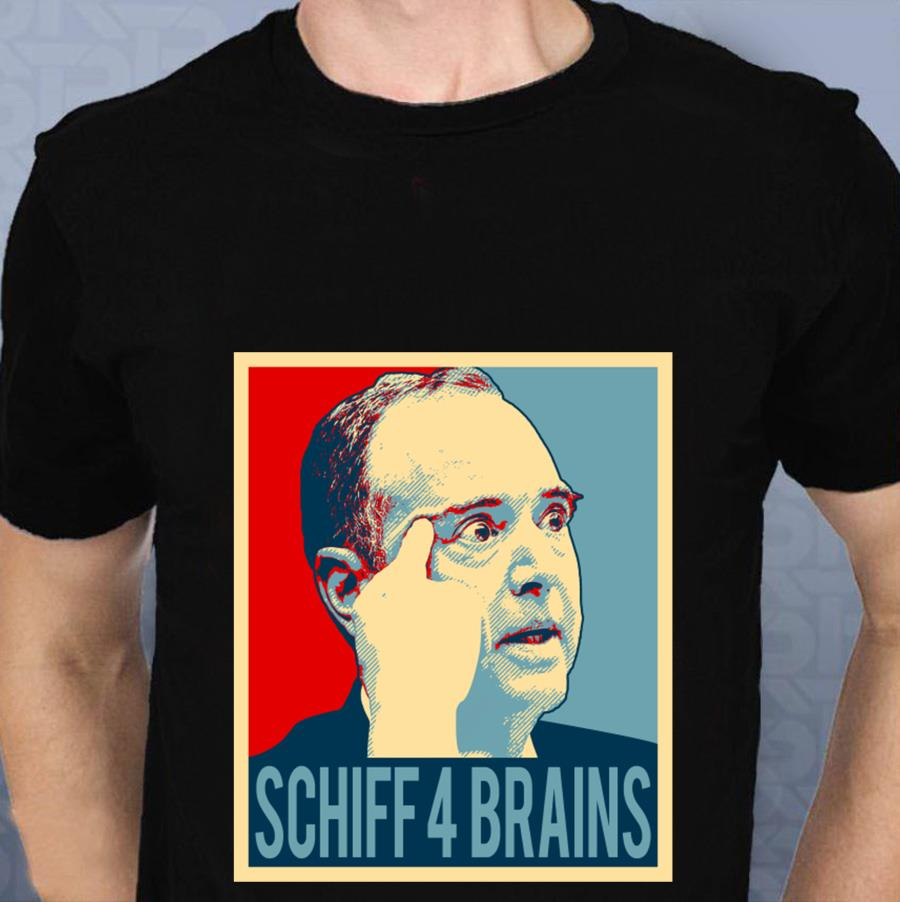Adam Schiff 4 Brains t-s t-shirt