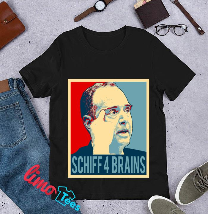 Adam Schiff 4 Brains t-s unisex