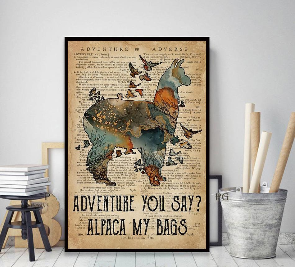 Adventure you say alpaca my bags canvas decor art