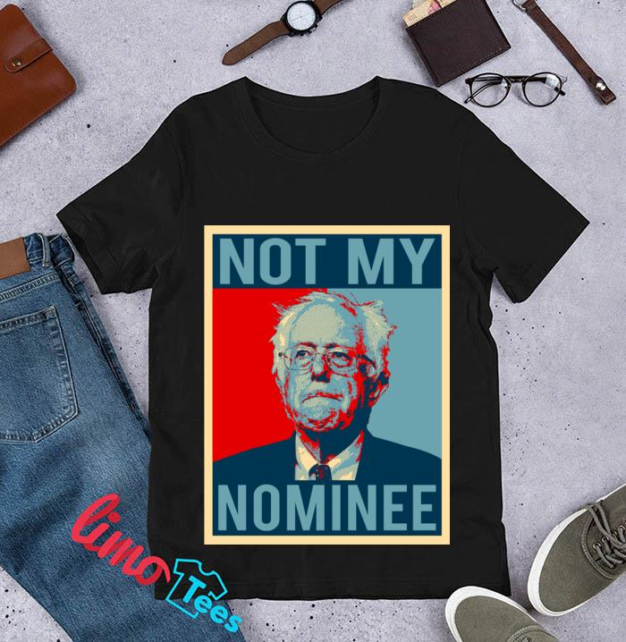 Anti Democratic Socialism Bernie Sanders Not My Nominee t-s unisex