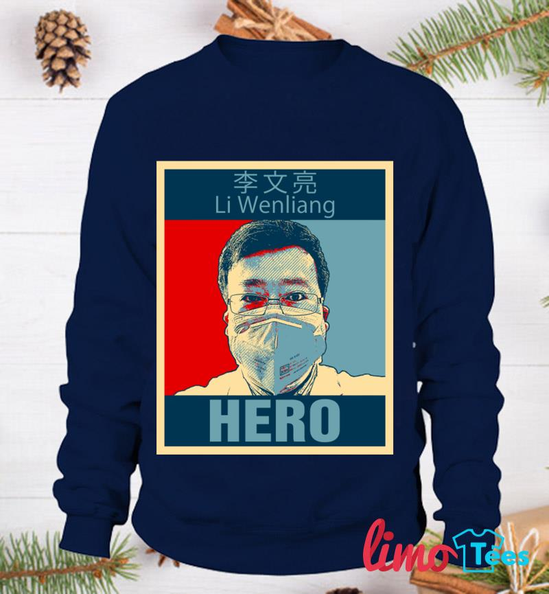 Doctor Li Wenliang Hero t-s sweatshirt
