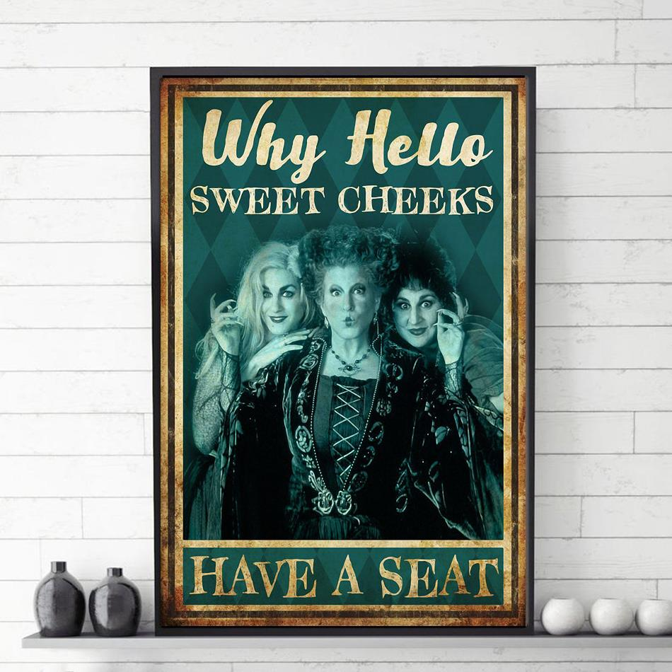 Hocus Pocus why hello sweet cheeks have a seat poster