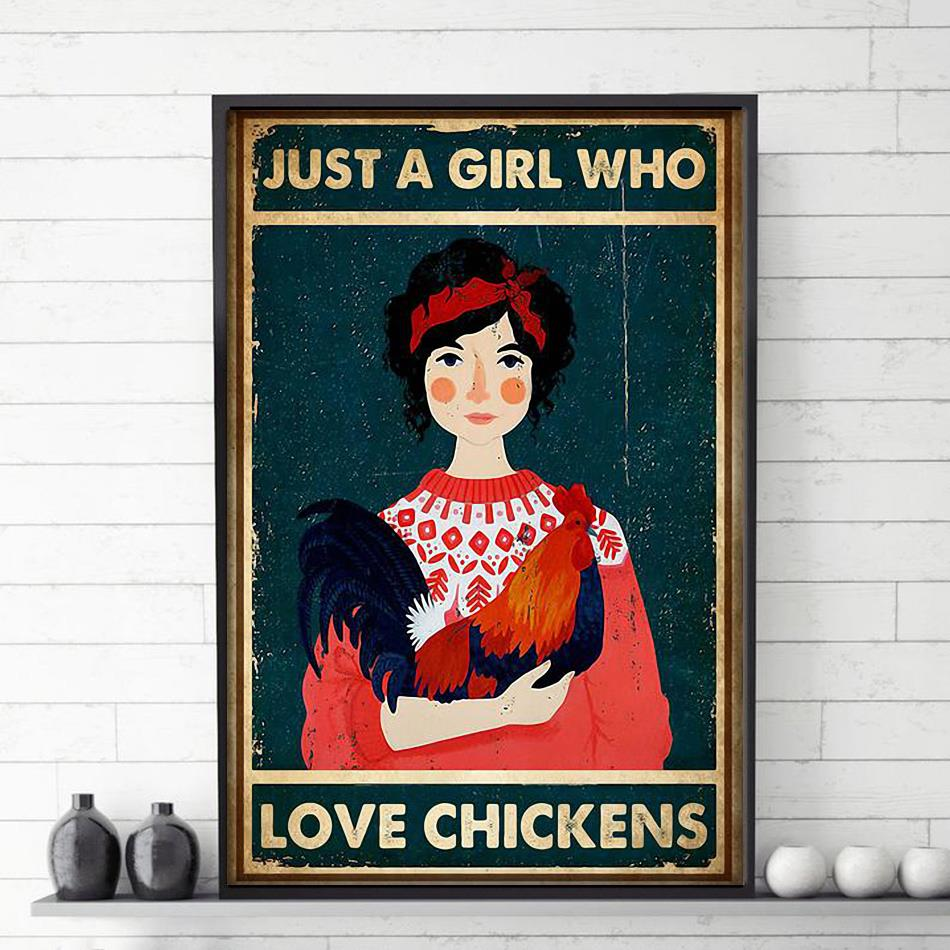 Just a girl who loves chickens poster