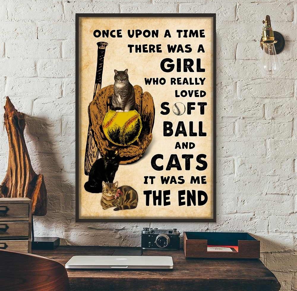 Once upon a time there was a girl who really loved softball and cats poster wall art