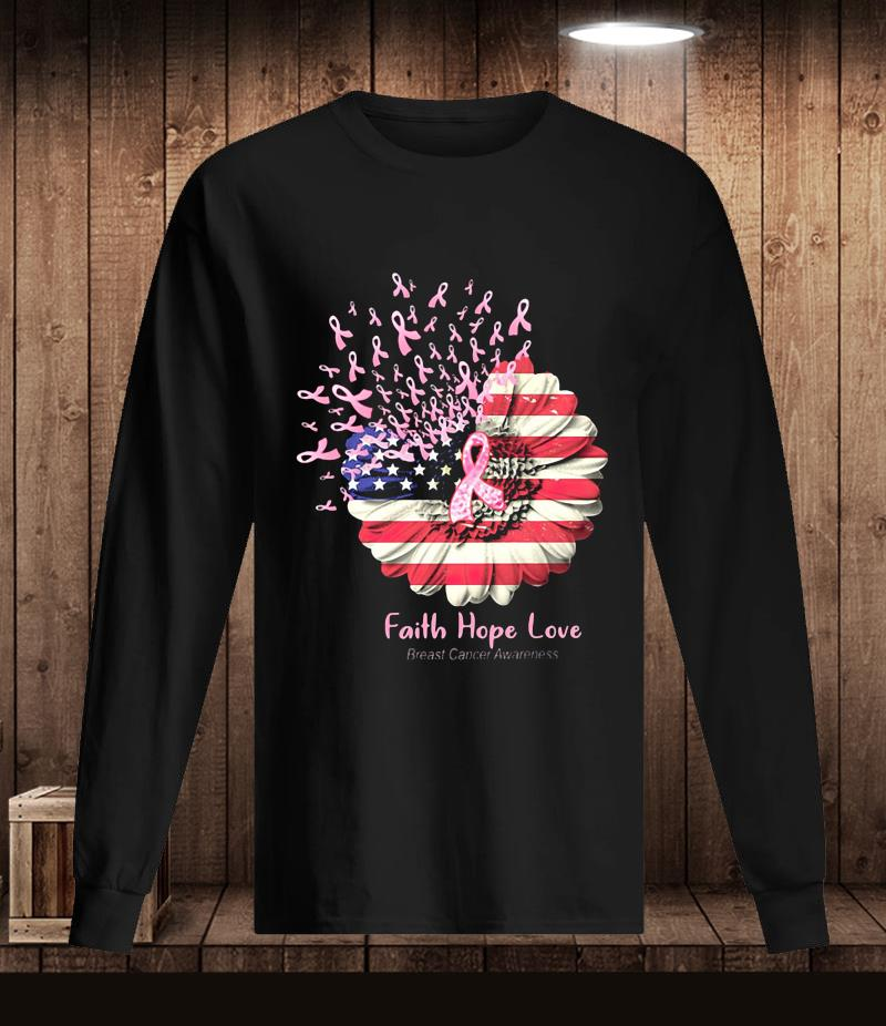 Sunflower breast cancer faith hope love t-s Longsleeve
