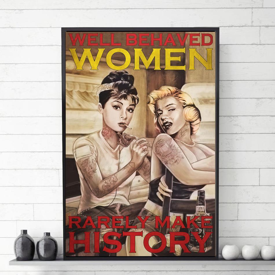 Tattoo girl well behaved women rarely make history canvas
