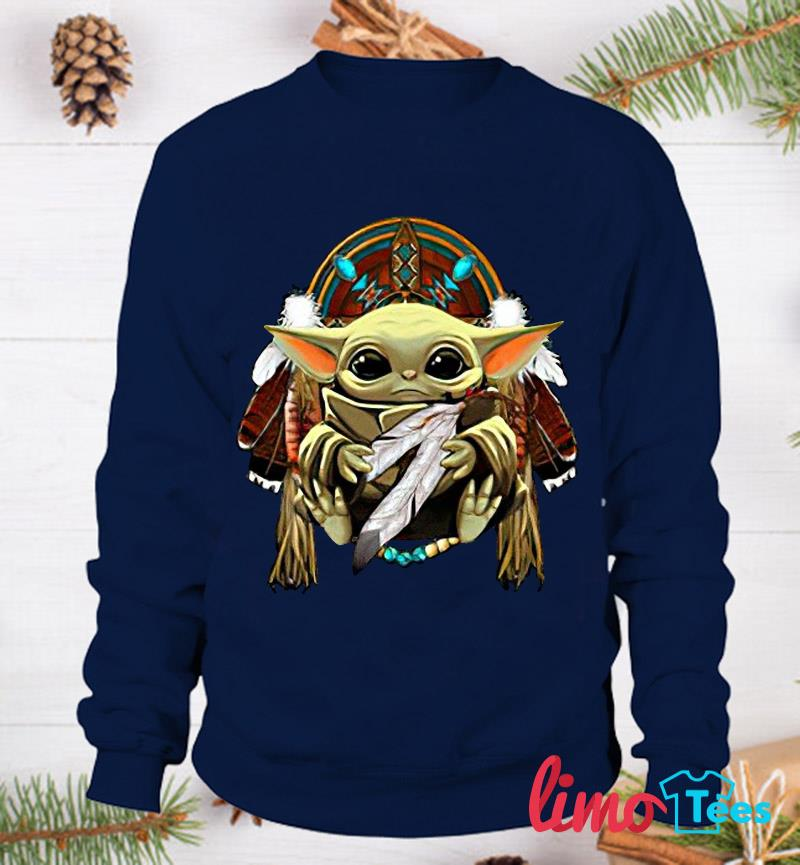 The Mandalorian Baby Yoda Native American people t-s sweatshirt