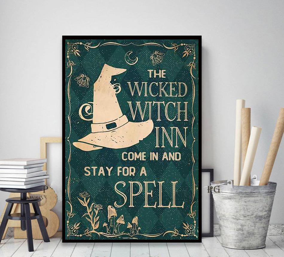 The wicked witch inn come in and stay for a spell poster decor art