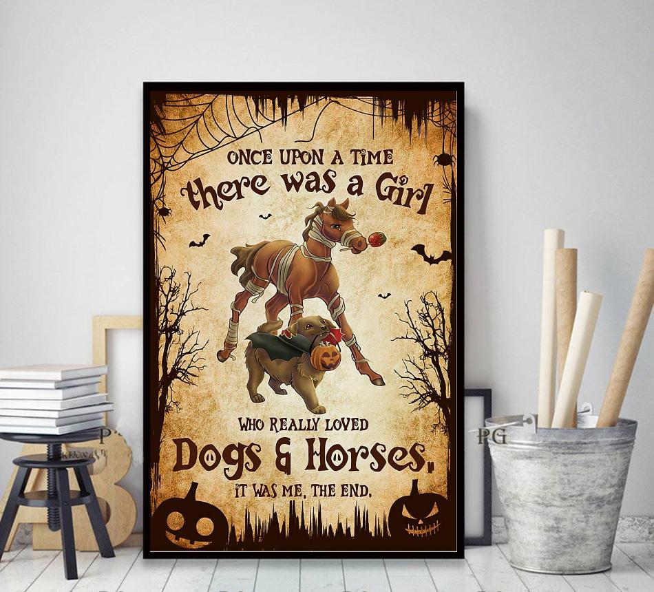 There was a girl who really loved dogs and horses Halloween poster decor art