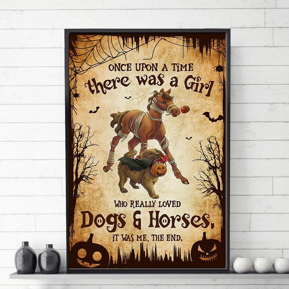 There was a girl who really loved dogs and horses Halloween poster