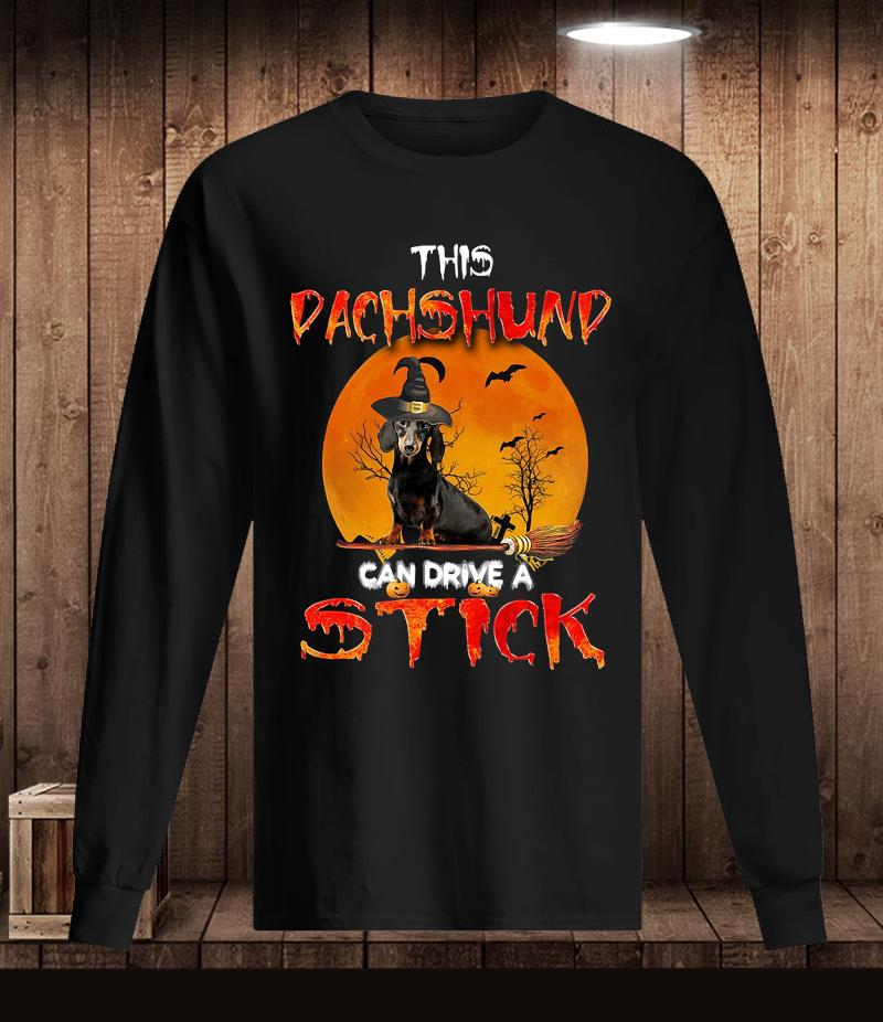 This dachshund can drive a stick t-s Longsleeve