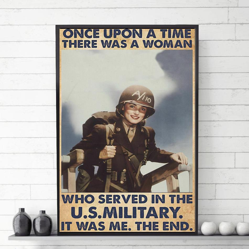 Veteran there was a woman who served in the US military poster