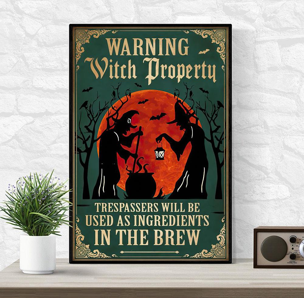 Warning witch property trespassers will be used as ingredients in the brew poster wrapped canvas