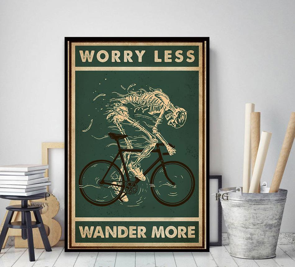 Worry less cycling wander more skeleton poster decor art