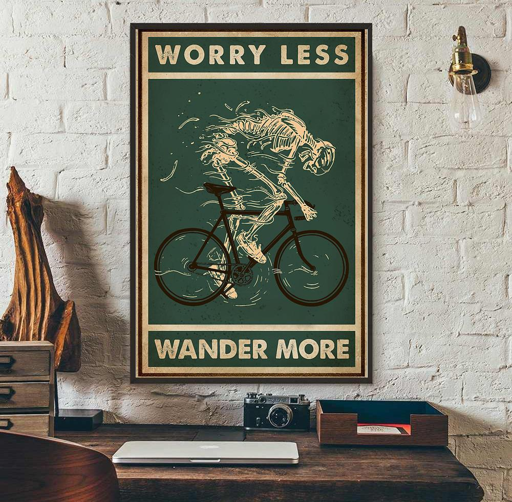Worry less cycling wander more skeleton poster wall art