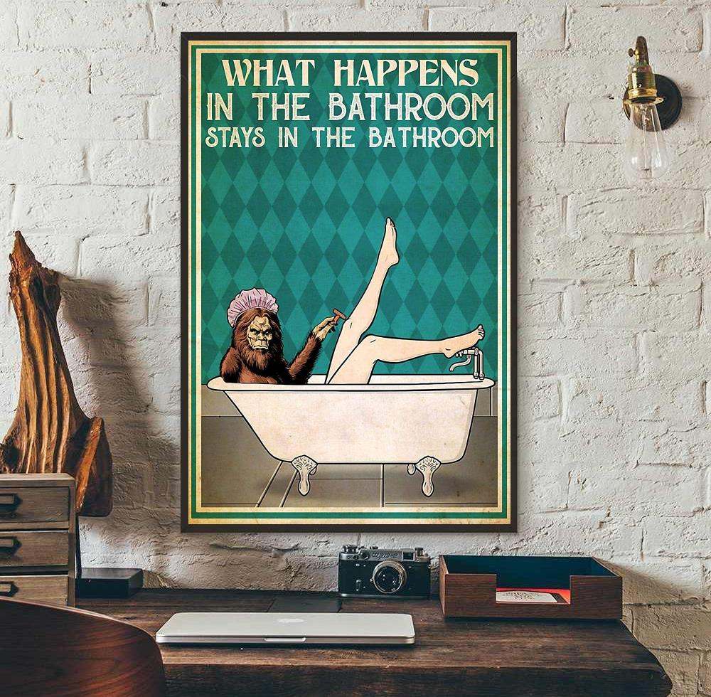 Bigfoot what happens in the bathroom vertical poster wall art