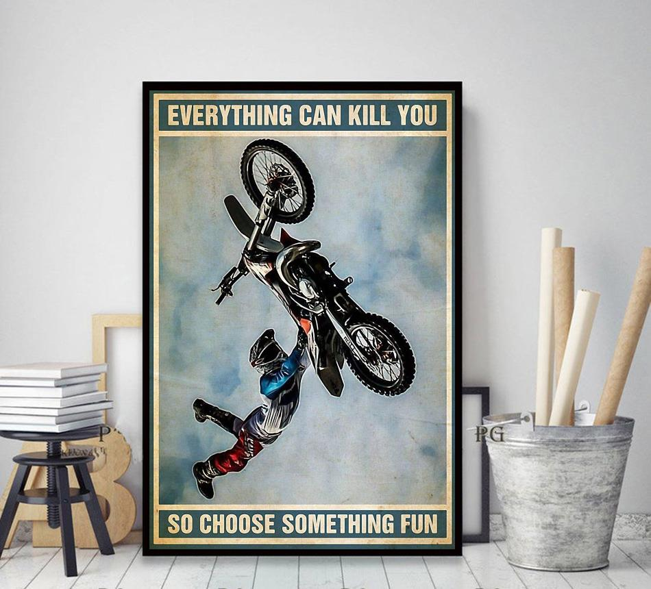 Biker vintage everything will kill you so choose something fun poster decor art