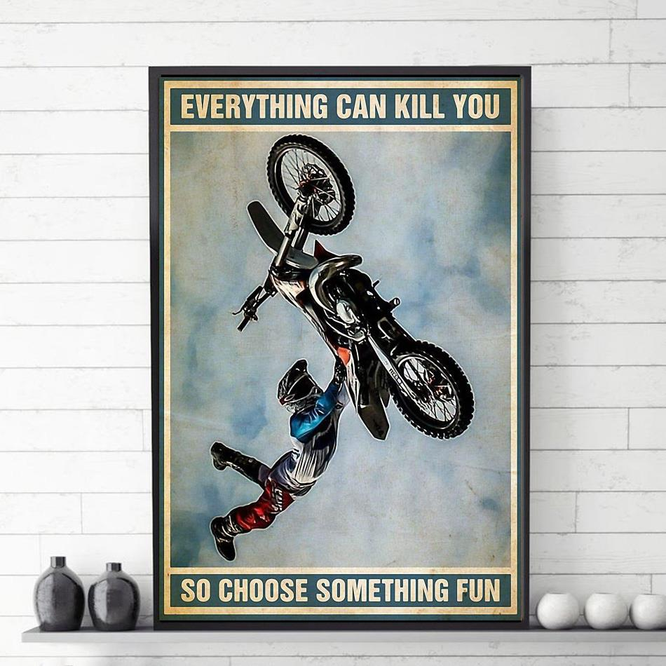 Biker vintage everything will kill you so choose something fun poster