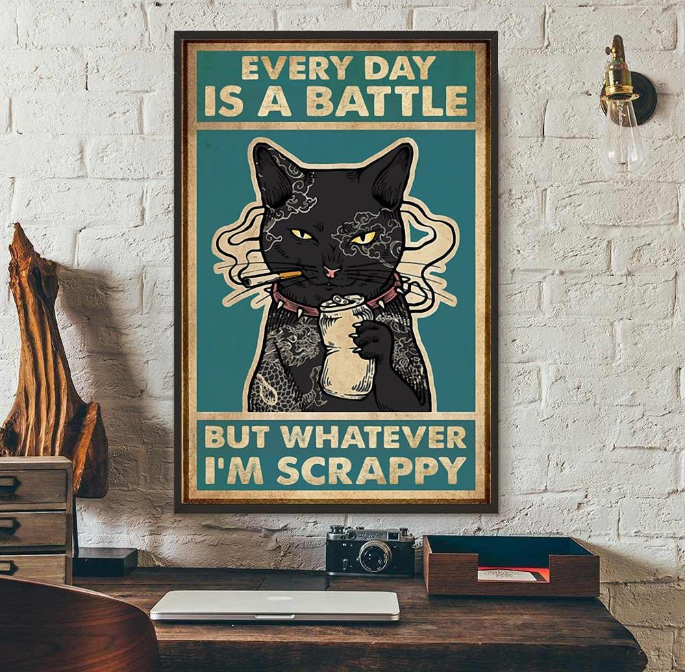 Black cat every day is a battle poster wall art