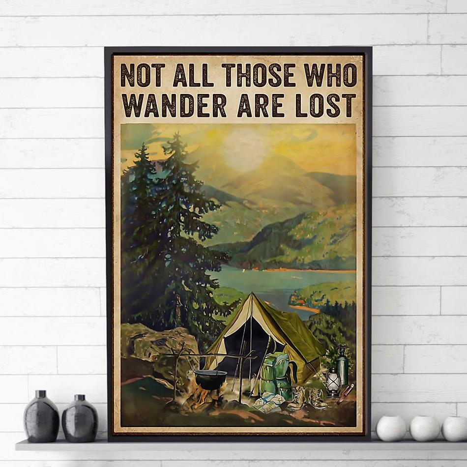 Camping not all those who wander are lost poster