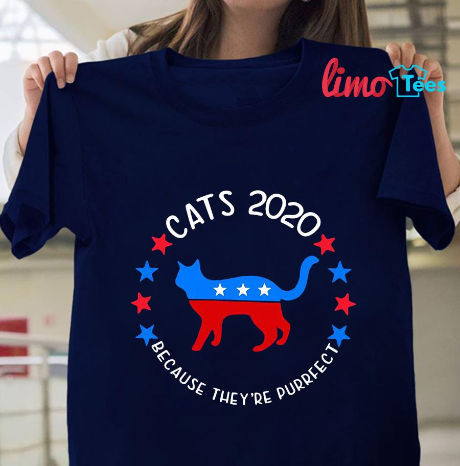 Cats 2020 because they're purrfect t-shirt