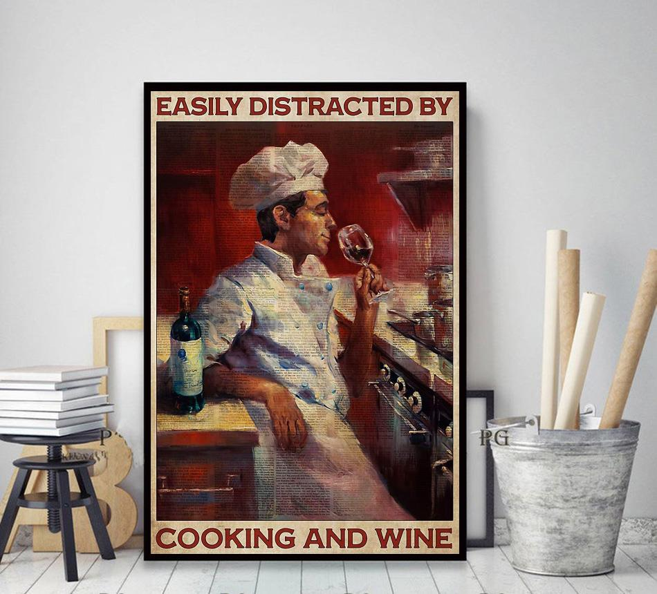 Chef easily distracted by cook and wine poster decor art