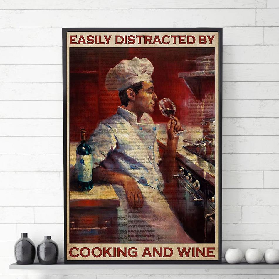 Chef easily distracted by cook and wine poster