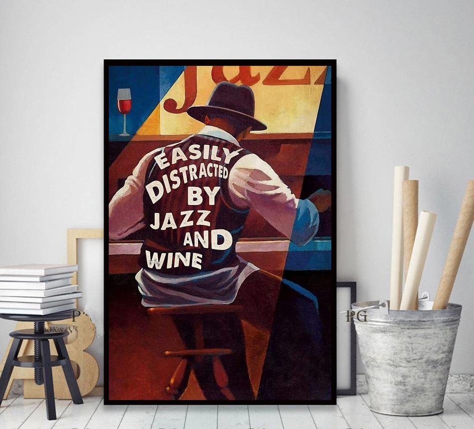 Easily distracted by Jazz and Wine poster decor art