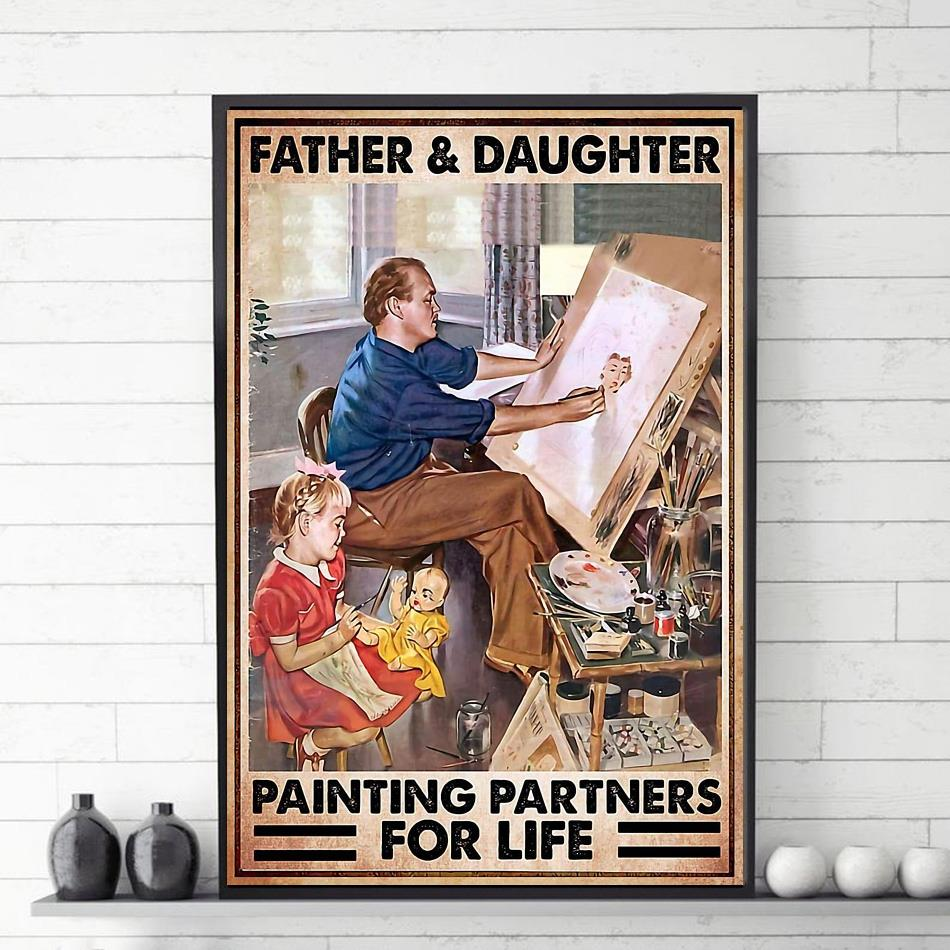 Father daughter painting partners for life poster