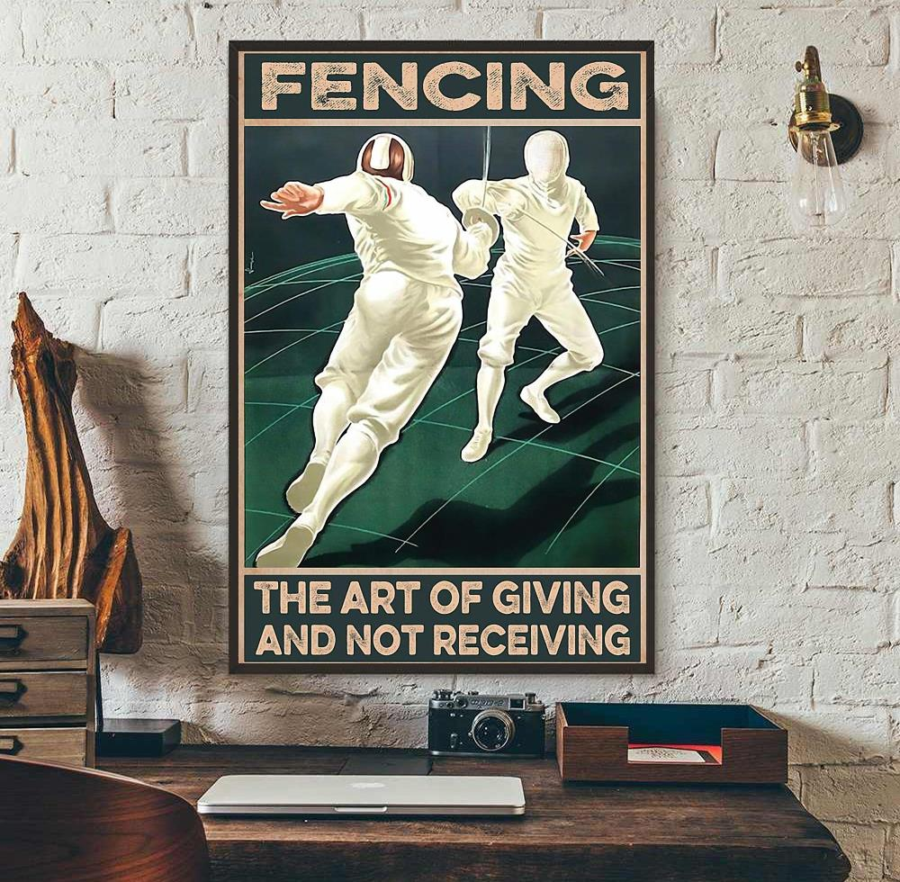 Fencing the art of giving and not receiving poster wall art