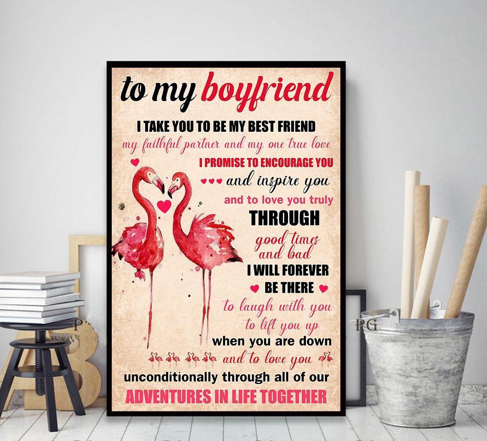 Flamingo to my boyfriend I take you to be my best friend poster decor art