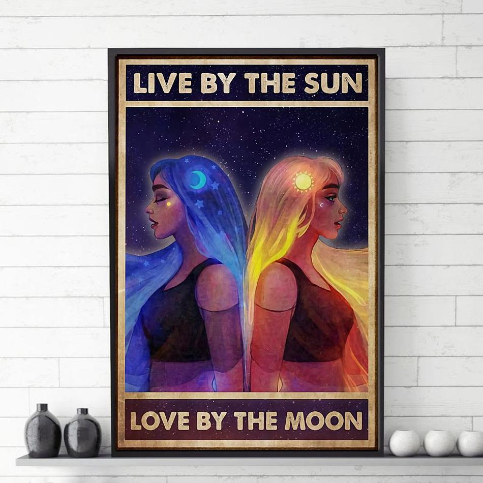 Live by the sun love by the moon poster canvas
