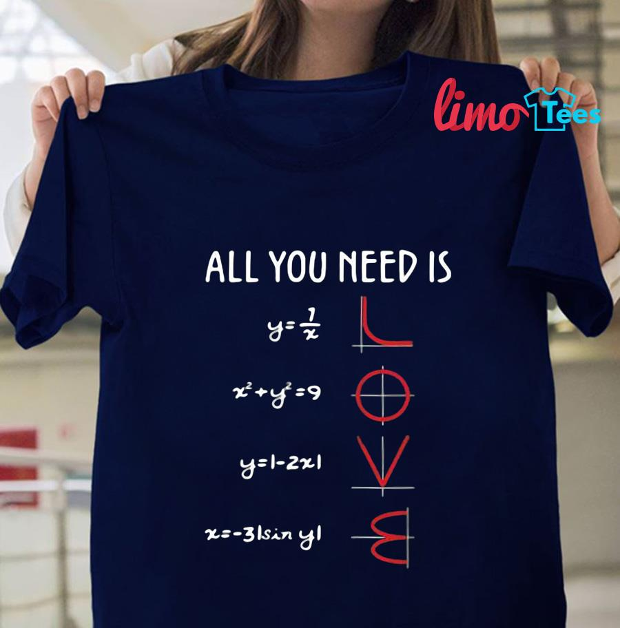 Mathematics equation all you need is love t-shirt