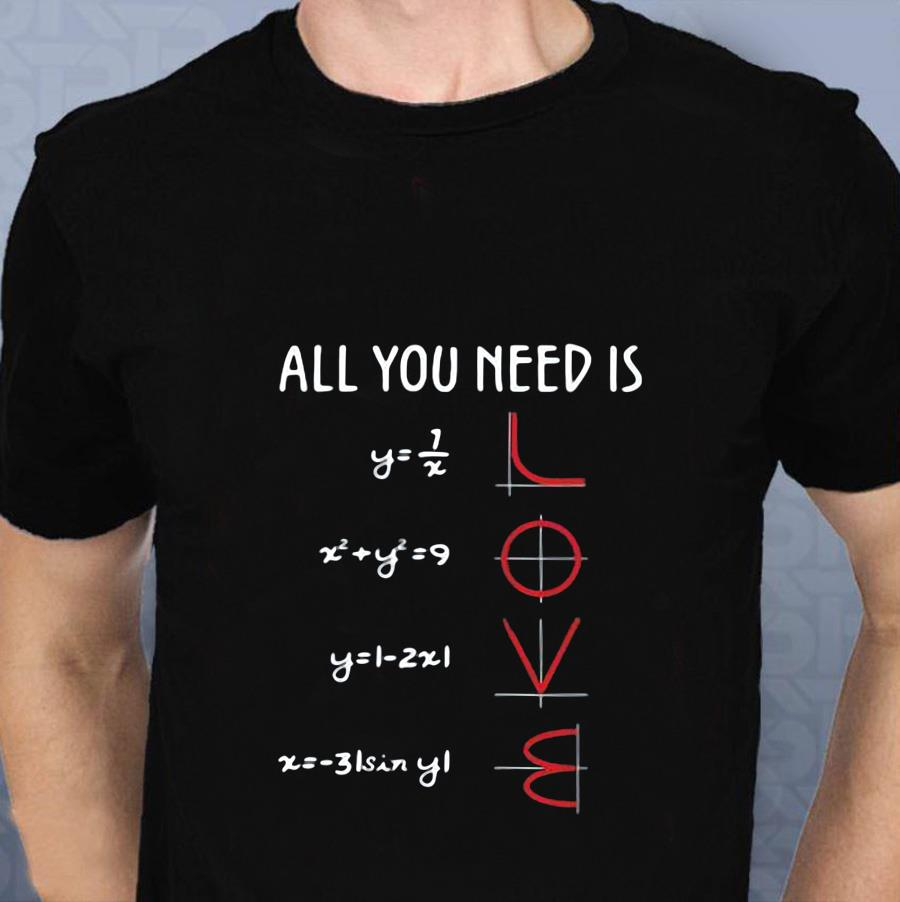 Mathematics equation all you need is love t-s t-shirt