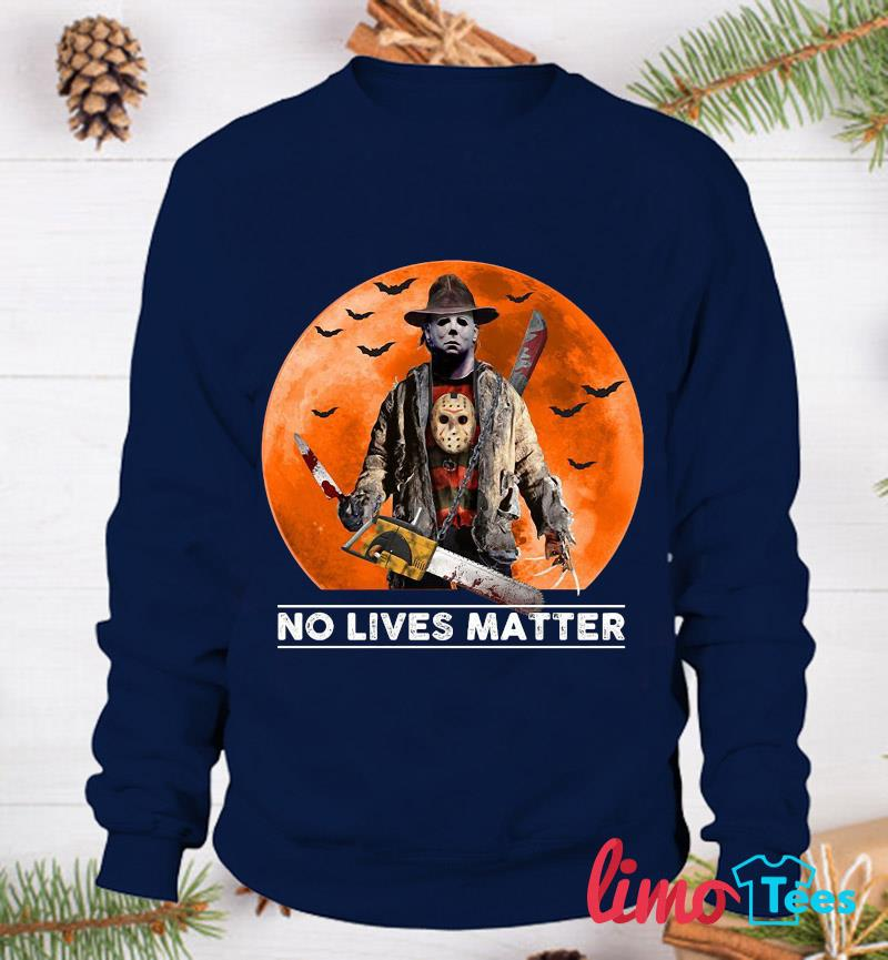 Michael Myers blood moon no lives matter t-s sweatshirt