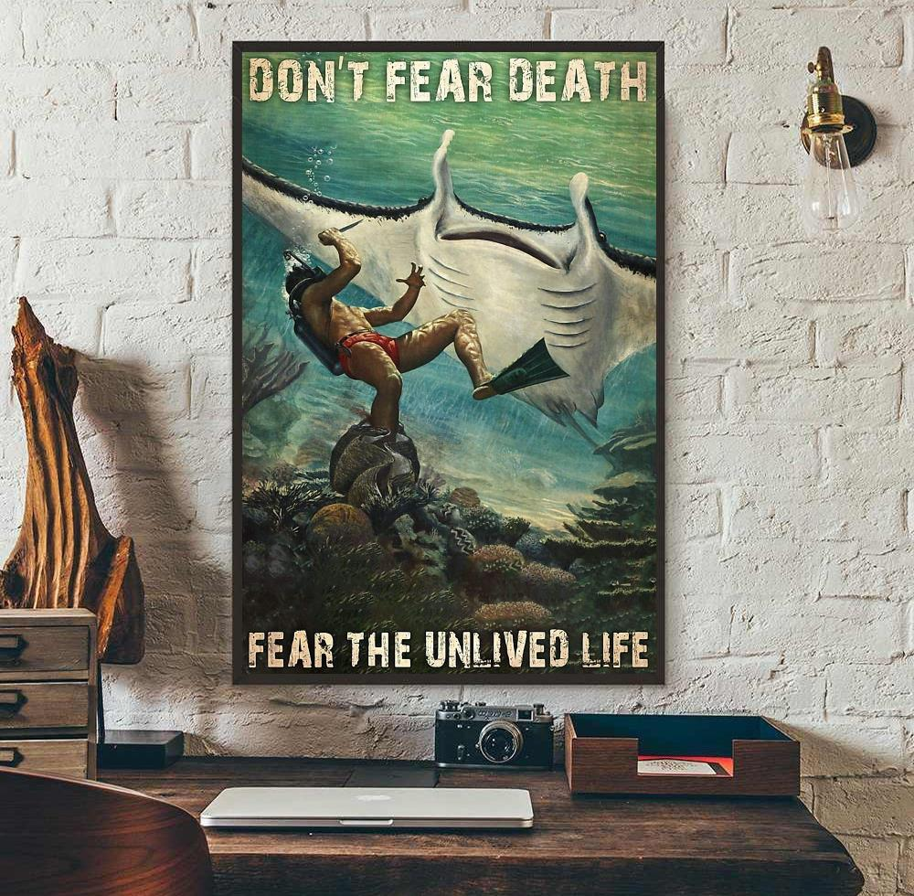 Mobula mobular don't fear death fear the unlived life poster wall art