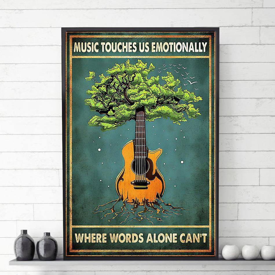 Music touches us emotionally where words cannot poster