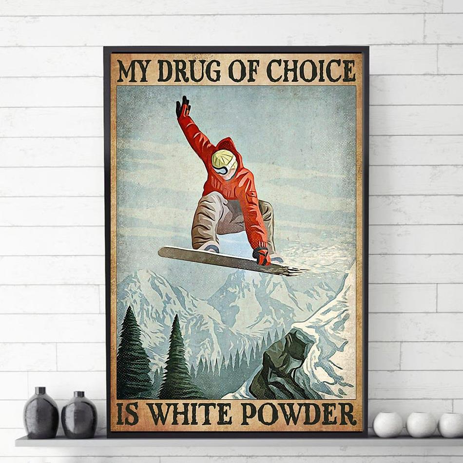 My drug of choice is white power poster
