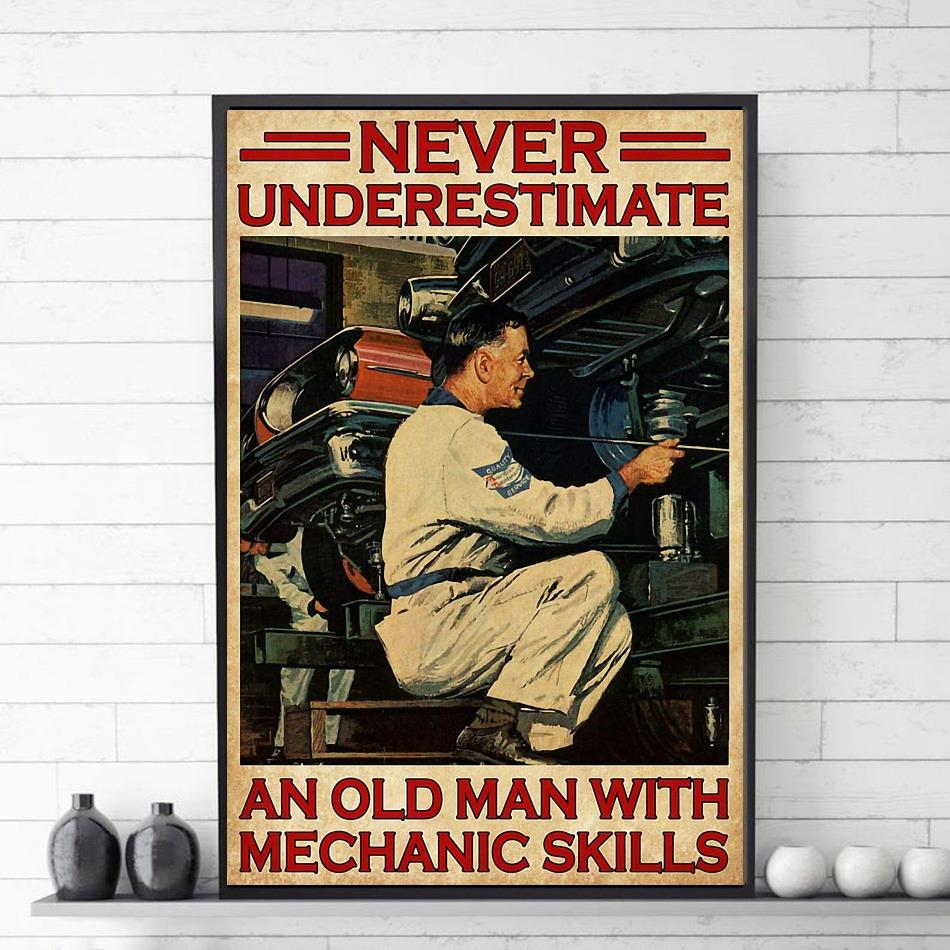 Never underestimate an old man with mechanic skills poster