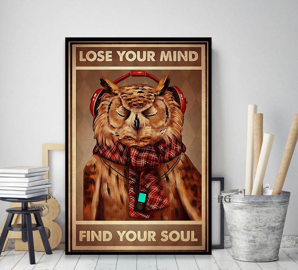 Owl lose your mind find your soul poster decor art