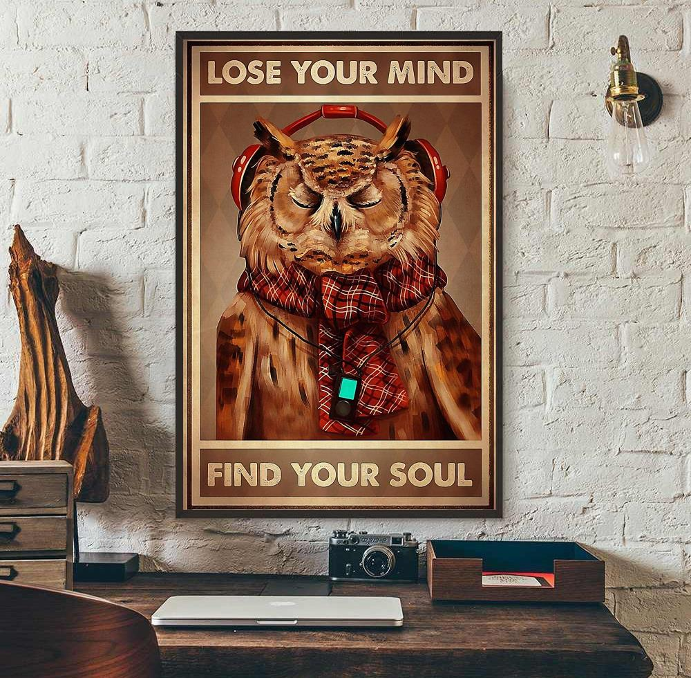 Owl lose your mind find your soul poster wall art